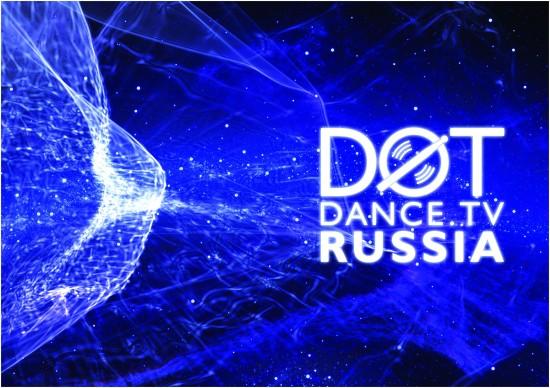 DOT Dance TV Russia – новый музыкальный телеканал